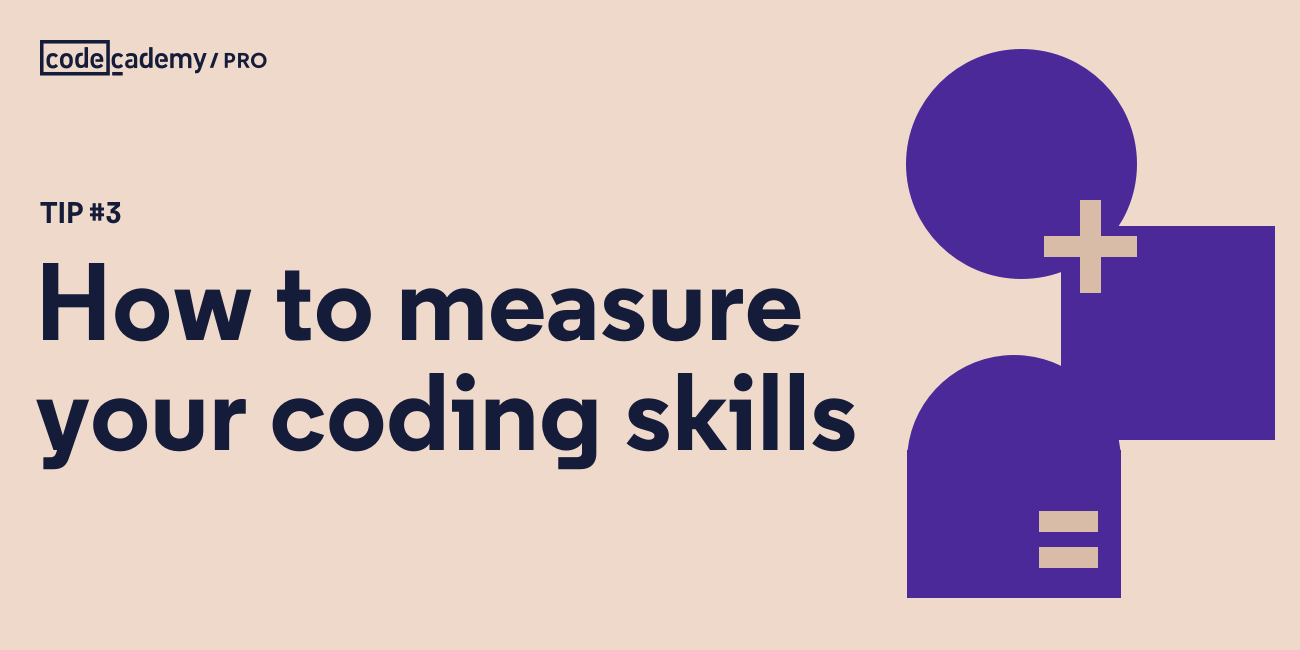 Tip #3: How to Measure Your Coding Skills